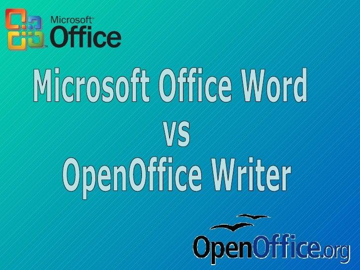 Microsoft Office Word vs  OpenOffice Writer