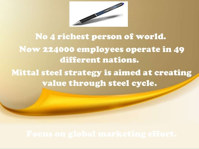 Merger of Mittal Steel & Arcelor Steel - Case Study Example