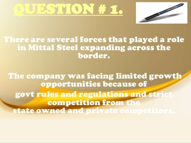 Cases - Lakshmi Mittal and the growth of Mittal Steel 1 ...