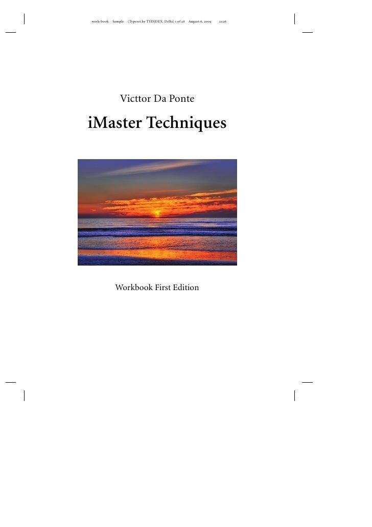 Victtor Da Ponte  iMaster Techniques        Workbook First Edition