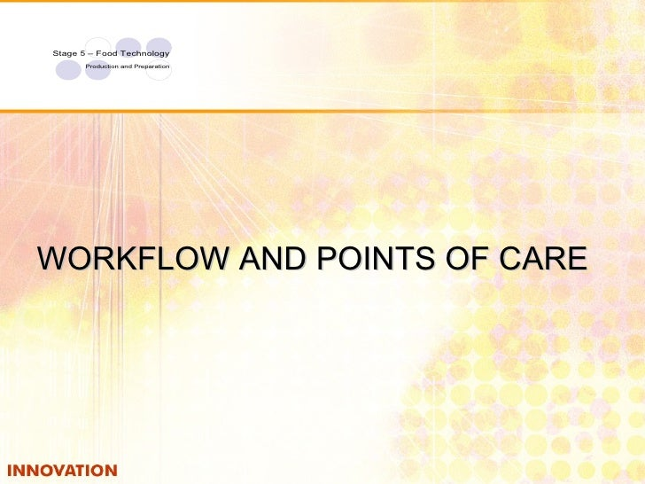 WORKFLOW AND POINTS OF CARE
