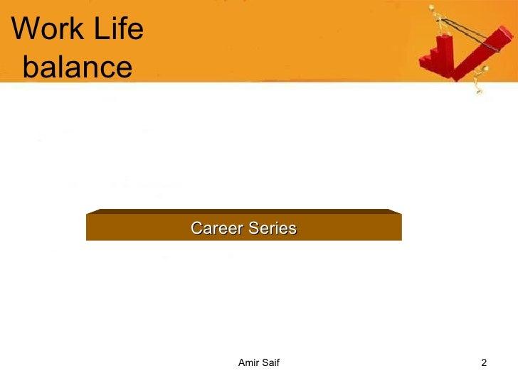 Work Life Balance Slide 2