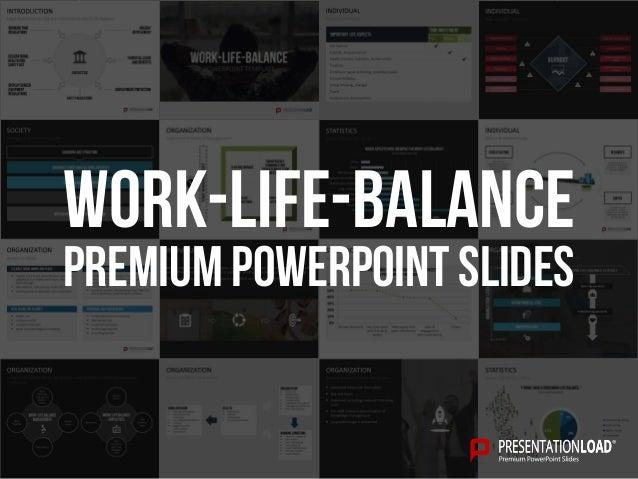 Work life balance ppt slide template premium powerpoint slides work life balance toneelgroepblik Choice Image