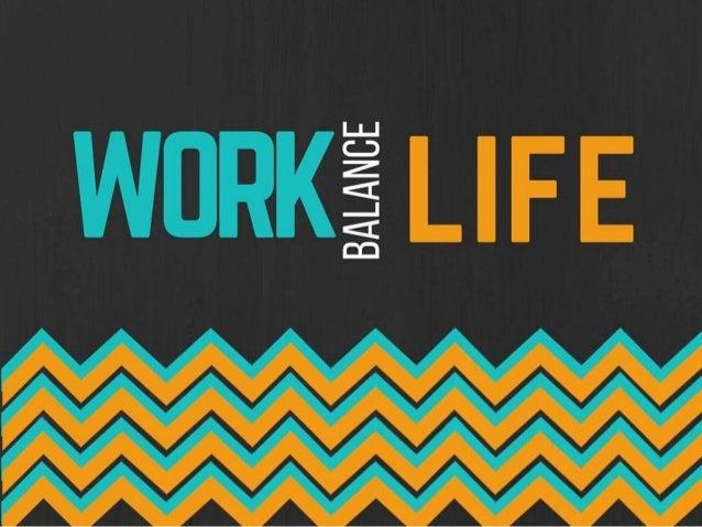 Work-Life Balance Slide 1
