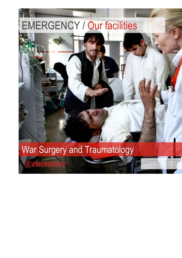 EMERGENCY / Our facilitiesWar Surgery and Traumatology                               WORK WITH US / 5
