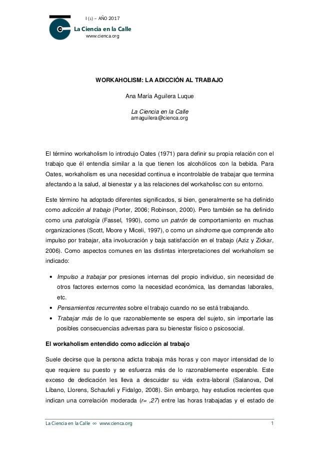I (1) – AÑO 201 La Ciencia en la www.cienca.or La Ciencia en la Calle ∞ www.cienca.org WORKAHOLISM El término workaholism ...