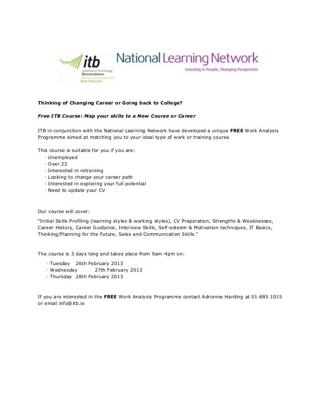 Thinking of Changing Career or Going back to College?Free ITB Course: Map your skills to a New Course or CareerITB in conj...