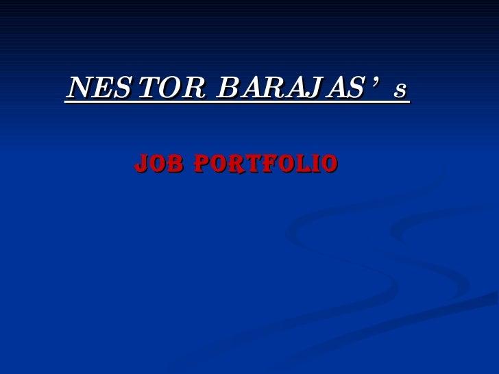 NESTOR BARAJAS's Job Portfolio