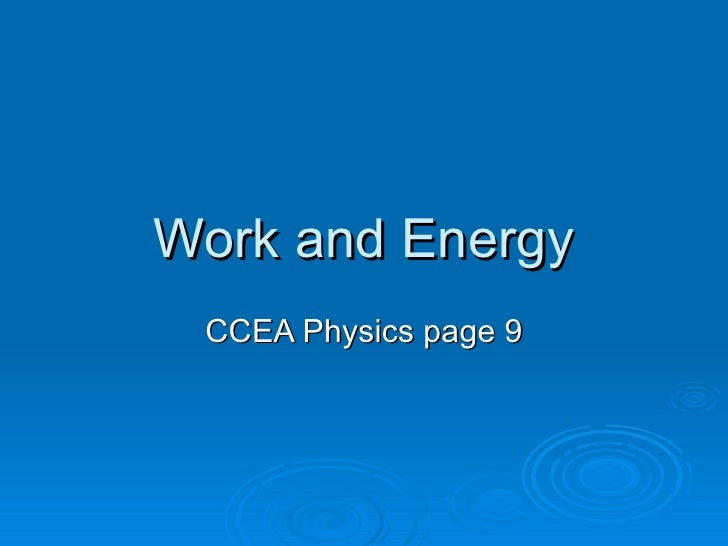 Work and Energy CCEA Physics page 9