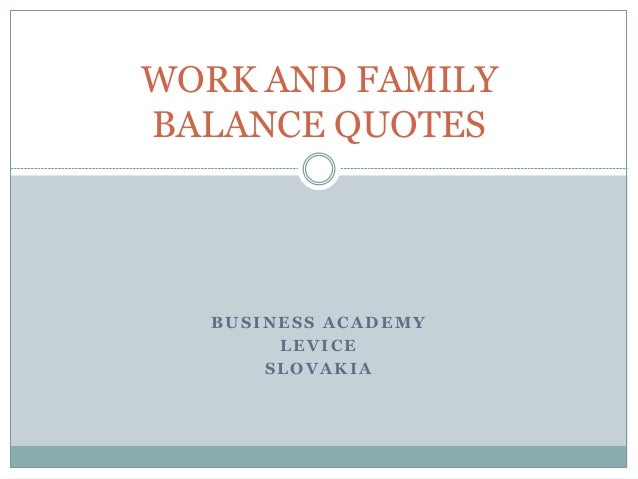 work and family balance quotes