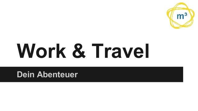 Work & Travel Dein Abenteuer