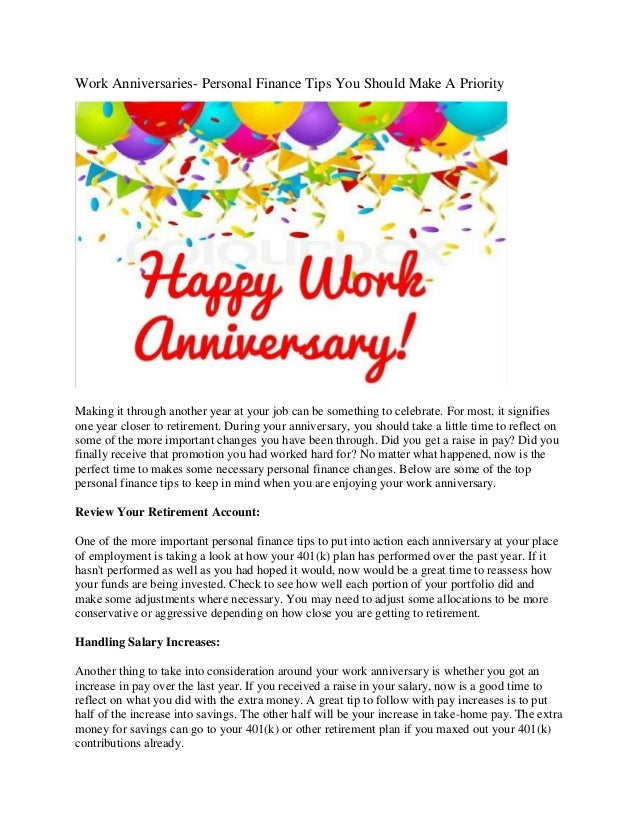 Work Anniversaries- Personal Finance Tips You Should Make A Priority Making it through another year at your job can be som...