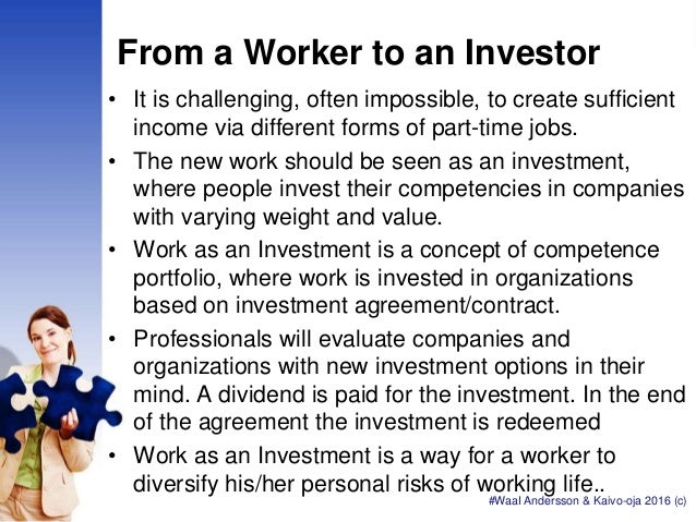 From a Worker to an Investor • It is challenging, often impossible, to create sufficient income via different forms of par...