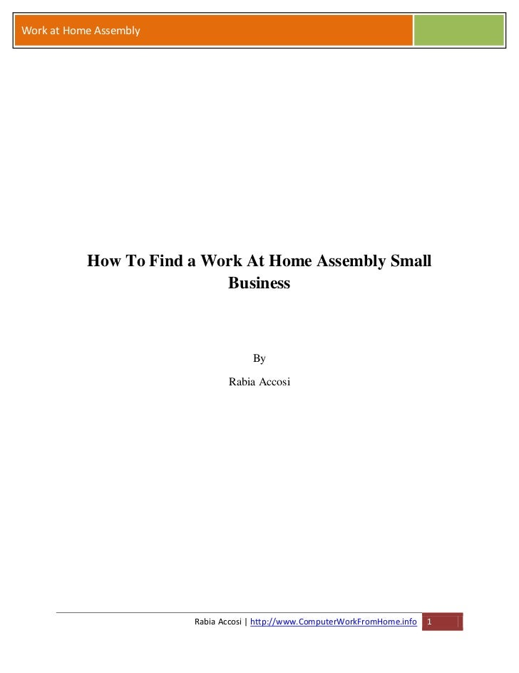 Work at Home Assembly           How To Find a Work At Home Assembly Small                           Business              ...