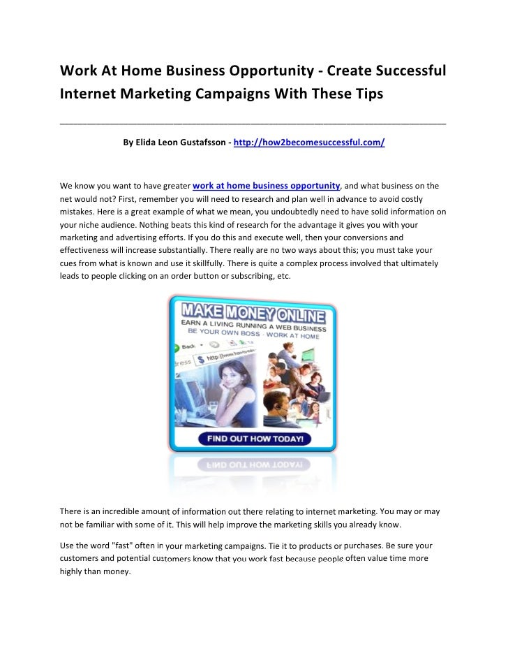 Work At Home Business Opportunity - Create SuccessfulInternet Marketing Campaigns With These Tips_________________________...