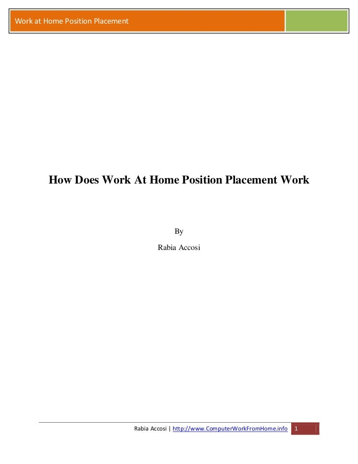 Work at Home Position Placement         How Does Work At Home Position Placement Work                                     ...