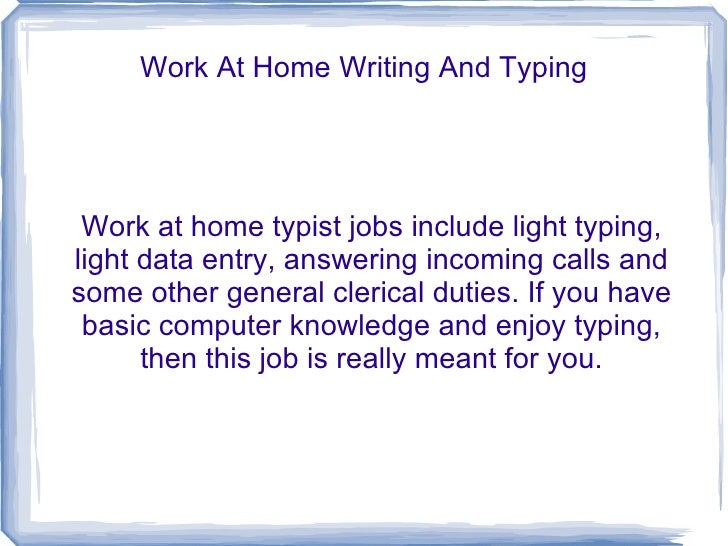 work from home writing Sometimes it can be frustrating finding lucrative and legitimate writing work you can do at home jobs for freelance writers offered through our site will provide plenty of content for you to do on your own schedule.