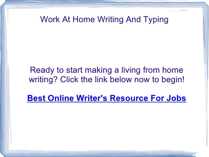 work at home writing and typing jpg cb  work at home writing
