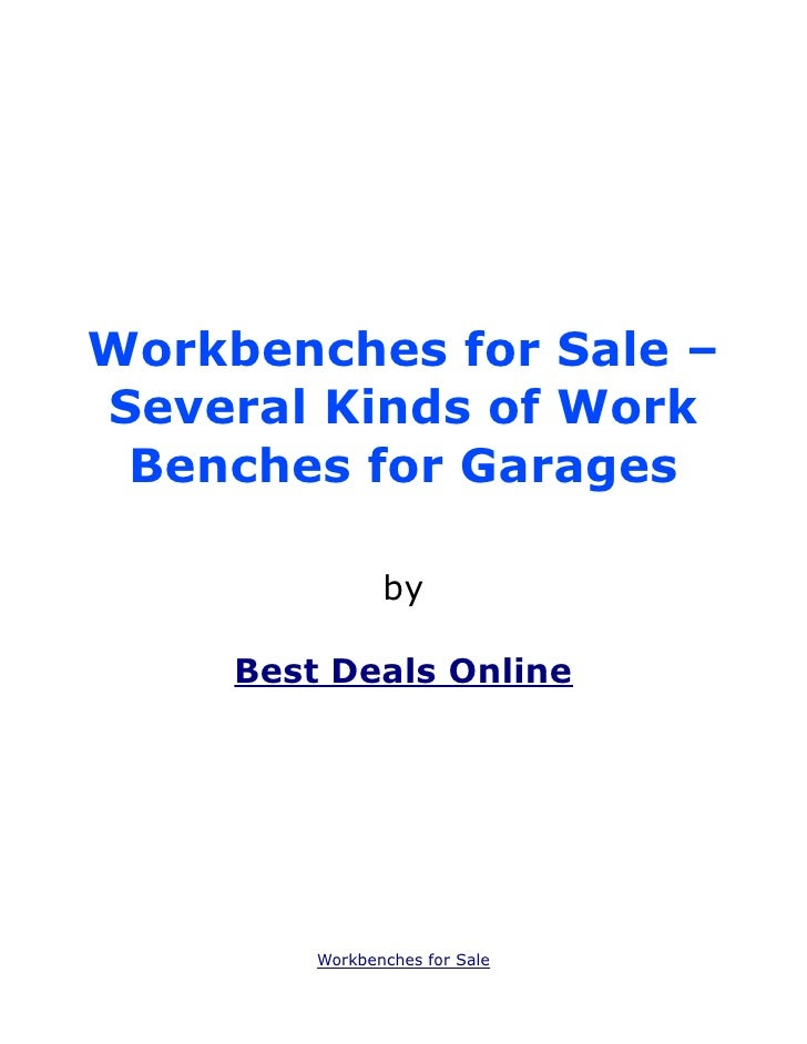 Workbenches for Sale –Several Kinds of Work Benches for Garages                by     Best Deals Online         Workbenche...