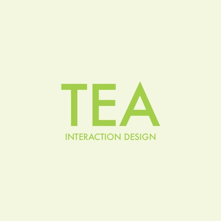 TEAINTERACTION DESIGN