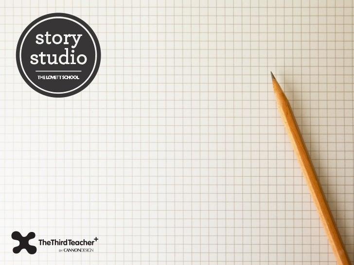 The Lovett School – Story Studio Hacker Workbook