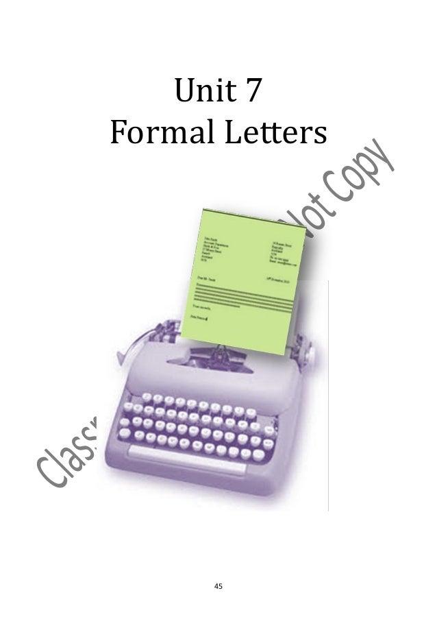Unit 7Formal Letters      45