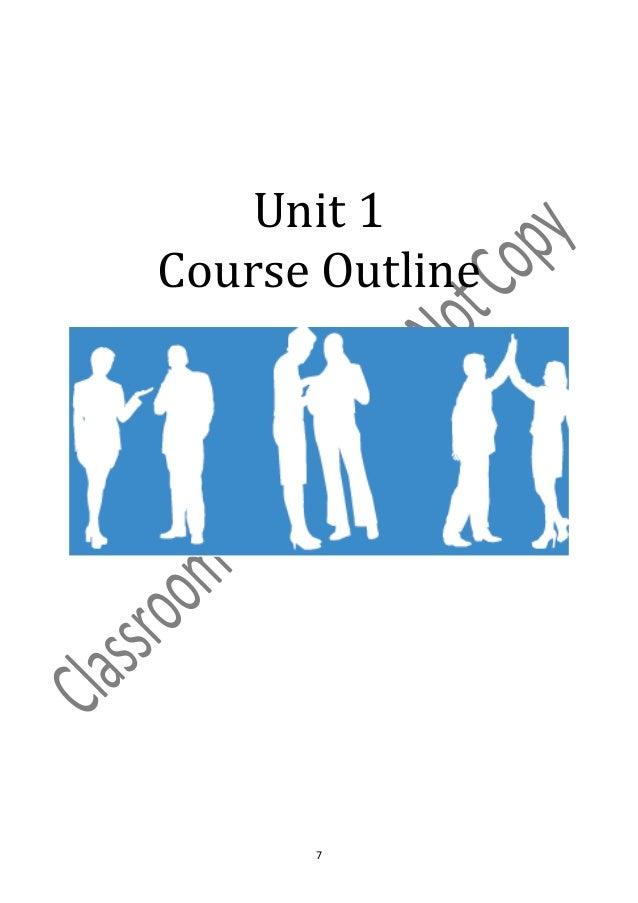 Unit 1Course Outline      7