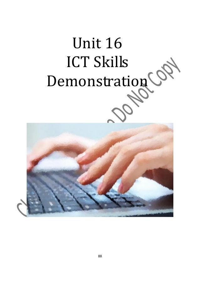 Unit 16  ICT SkillsDemonstration      88