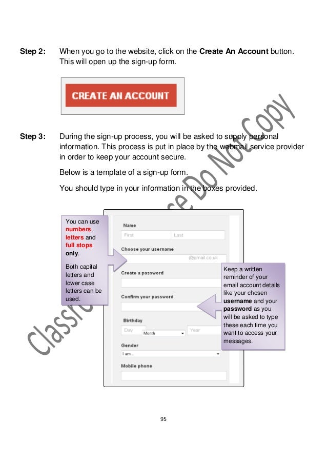 Step 2:   When you go to the website, click on the Create An Account button.          This will open up the sign-up form.S...