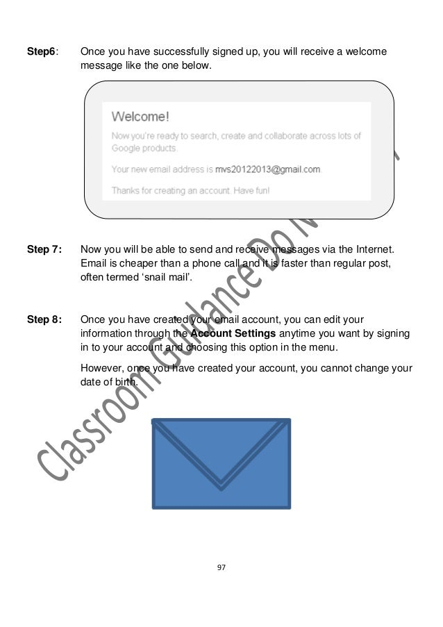 Step6:    Once you have successfully signed up, you will receive a welcome          message like the one below.Step 7:   N...