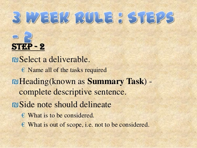 STEP - 4₪Rearrange the tasks and work packages  £ For logical flow -> To perform the summary task.₪Rearrange the summary t...