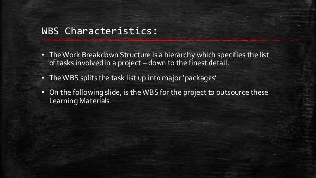 Work breakdown Structure Slide 2