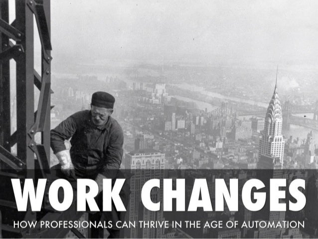 Work changes: how globalization and automation will change the way we work