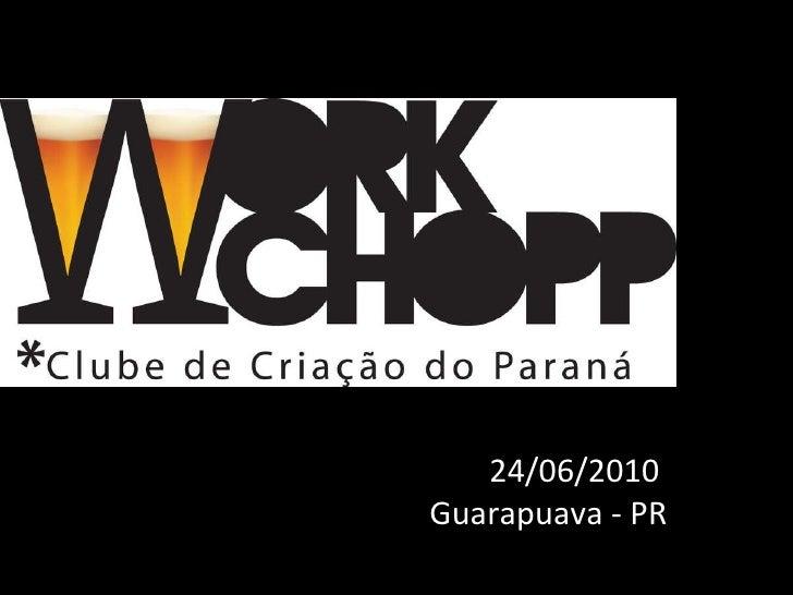 24/06/2010  Guarapuava - PR