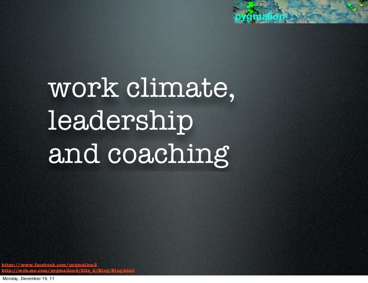 pygmalion                    work climate,                    leadership                    and coachinghttps://www.facebo...