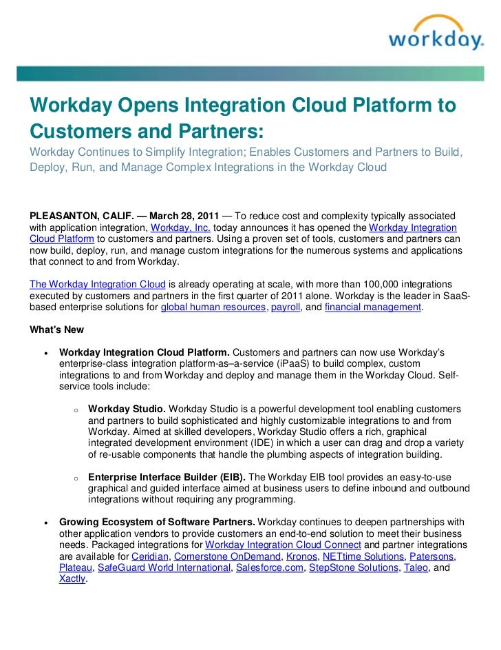 Workday Opens Integration Cloud Platform toCustomers and Partners:Workday Continues to Simplify Integration; Enables Custo...
