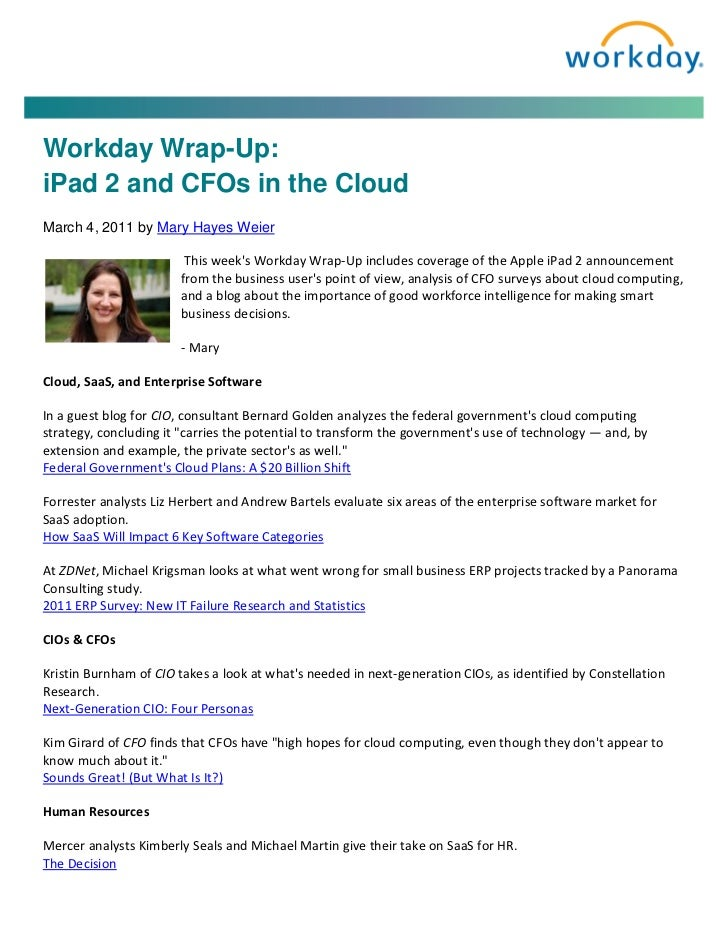 Workday Wrap-Up:iPad 2 and CFOs in the CloudMarch 4, 2011 by Mary Hayes Weier                        This weeks Workday Wr...