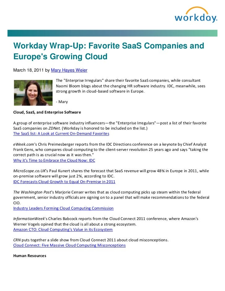 Workday Wrap-Up: Favorite SaaS Companies andEuropes Growing CloudMarch 18, 2011 by Mary Hayes Weier                       ...