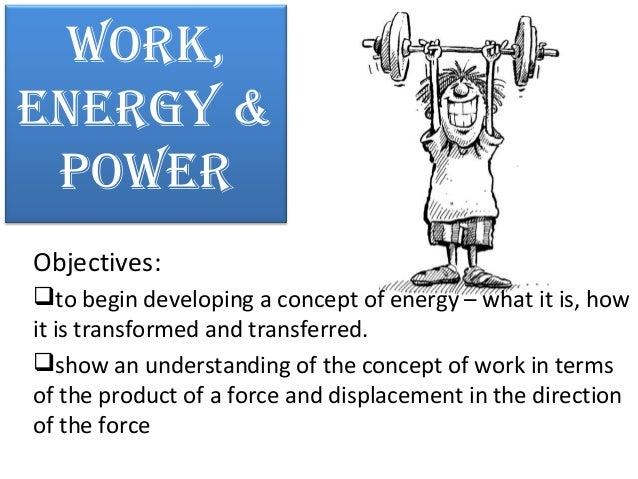 Work, energy & power physics