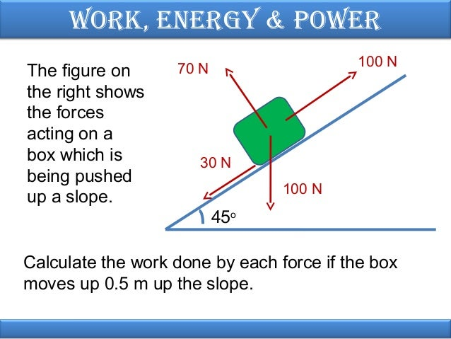 mechanics work power energy This set of 32 problems targets your ability to use equations related to work and power, to calculate the kinetic, potential and total mechanical energy, and to use the work-energy relationship in order to determine the final speed, stopping distance or final height of an object the more difficult.
