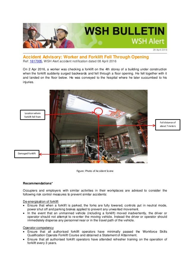 29 April 2016 Accident Advisory: Worker and Forklift Fell Through Opening Ref: 1617005, WSH Alert accident notification da...