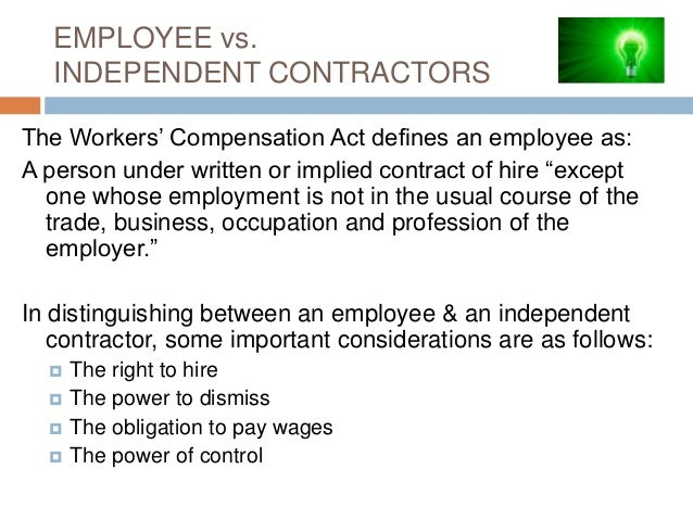 employer v independent contractor case study Further, laws define independent contracting as the case  in contrast, under  employment, the hiring party basically.