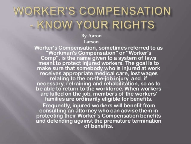 "Workers Compensation, sometimes referred to as""Workmans Compensation"" or ""WorkersComp"", is the name given to a system of l..."