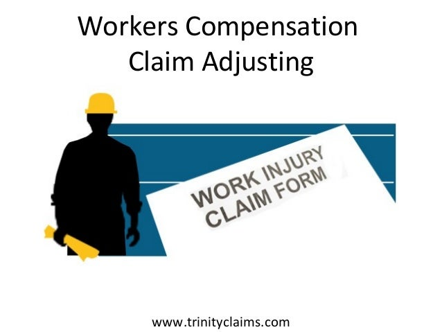 Workers Compensation Claim Adjusting www.trinityclaims.com