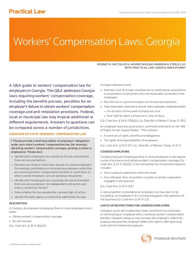 © 2015 Thomson Reuters. All rights reserved. A Q&A guide to workers' compensation law for employers in Georgia. This Q&A a...