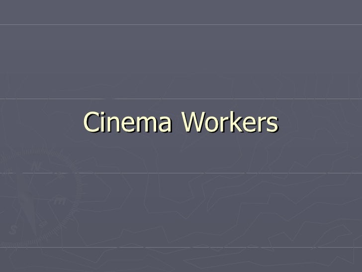 Cinema Workers