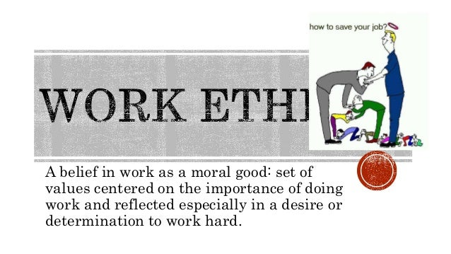 what is the importance of work ethics