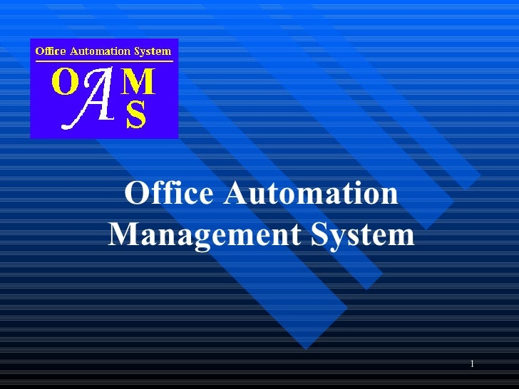 Office AutomationManagement System                     1