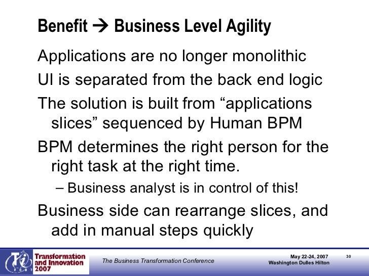 Benefit    Business Level Agility <ul><li>Applications are no longer monolithic </li></ul><ul><li>UI is separated from th...