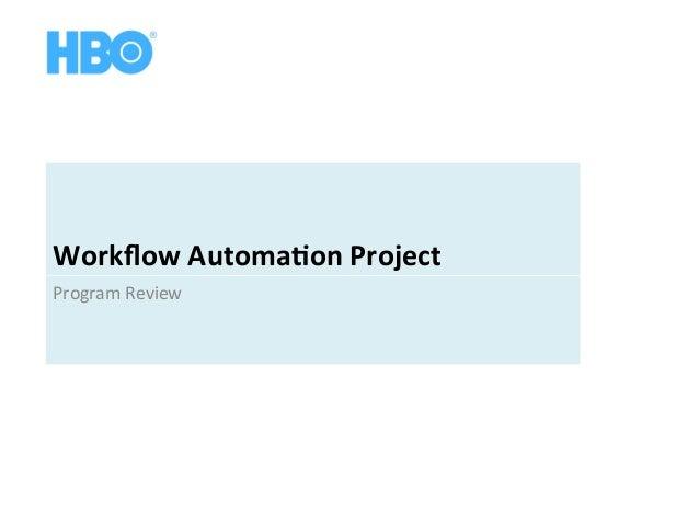 WorkflowAutoma-onProject ProgramReview